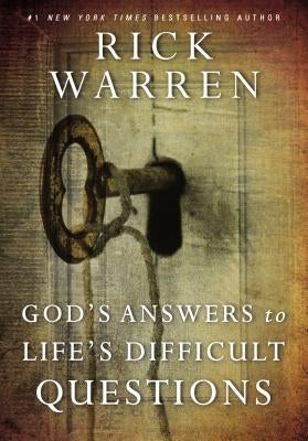 God's Answers to Life's Difficult Questions by Warren, Rick