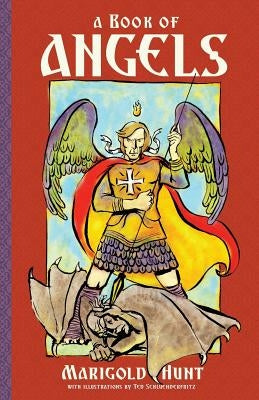 A Book of Angels: Stories of Angels in the Bible by Hunt, Marigold