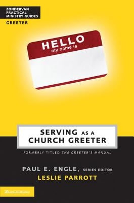 Serving as a Church Greeter by Engle, Paul E.