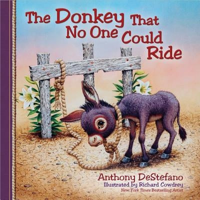The Donkey That No One Could Ride by DeStefano, Anthony