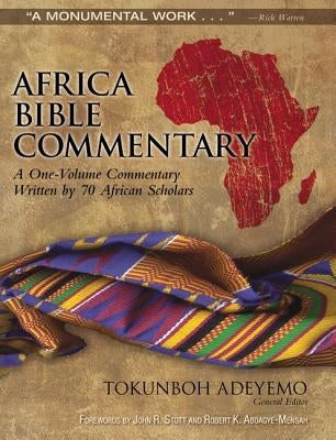 Africa Bible Commentary by Adeyemo, Tokunboh