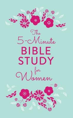 5-Minute Bible Study for Women by Biggers, Emily