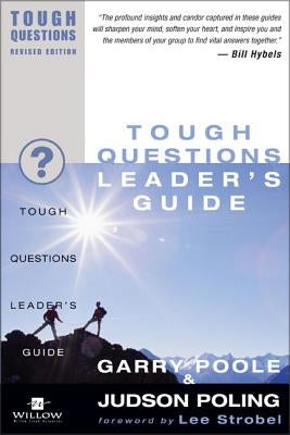 Tough Questions Leader's Guide by Poole, Garry D.