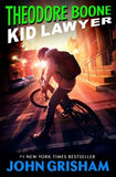 Theodore Boone: Kid Lawyer by Grisham, John