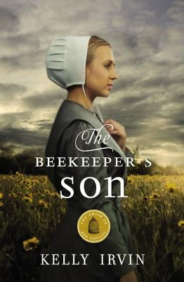 The Beekeeper's Son by Irvin, Kelly