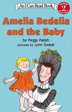 Amelia Bedelia and the Baby by Parish, Peggy
