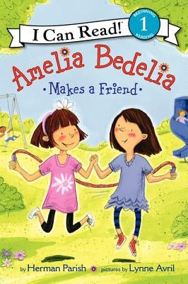 Amelia Bedelia Makes a Friend by Parish, Herman