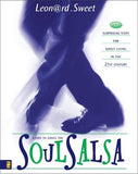 Soulsalsa: 17 Surprising Steps for Godly Living in the 21st Century by Sweet, Leonard