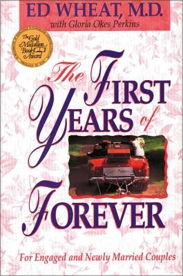 The First Years of Forever by Wheat, Ed