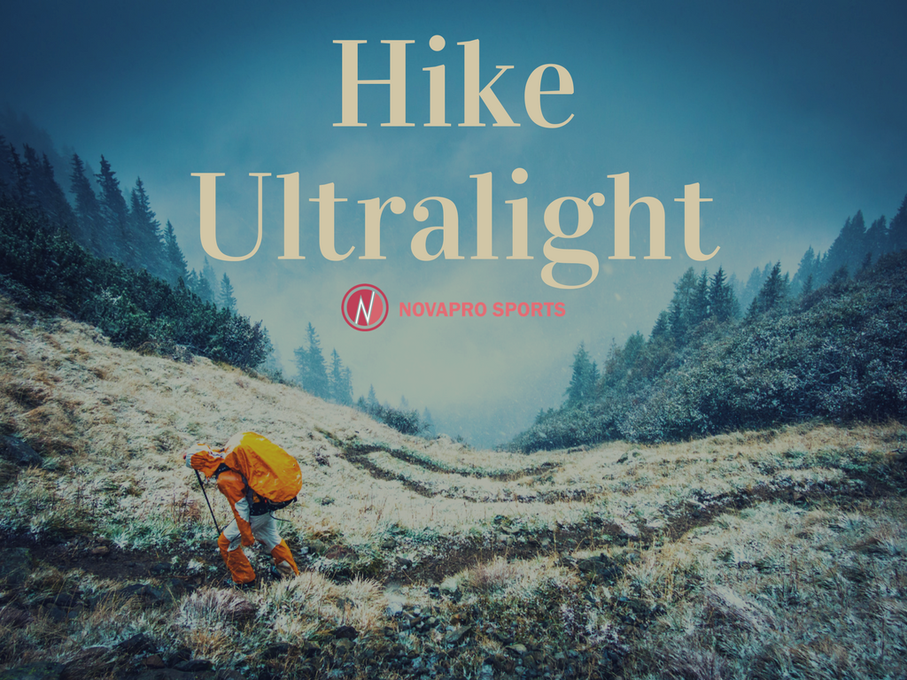 Hike Ultralight with Novapro Sports