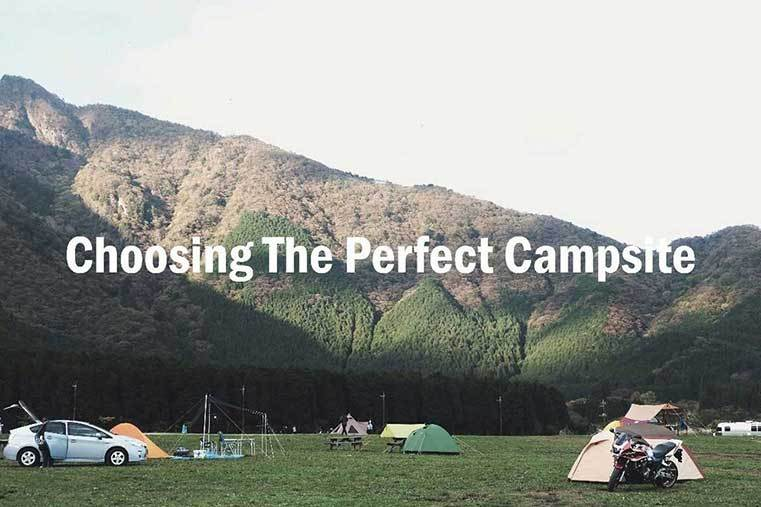 Choosing The Perfect Campsite
