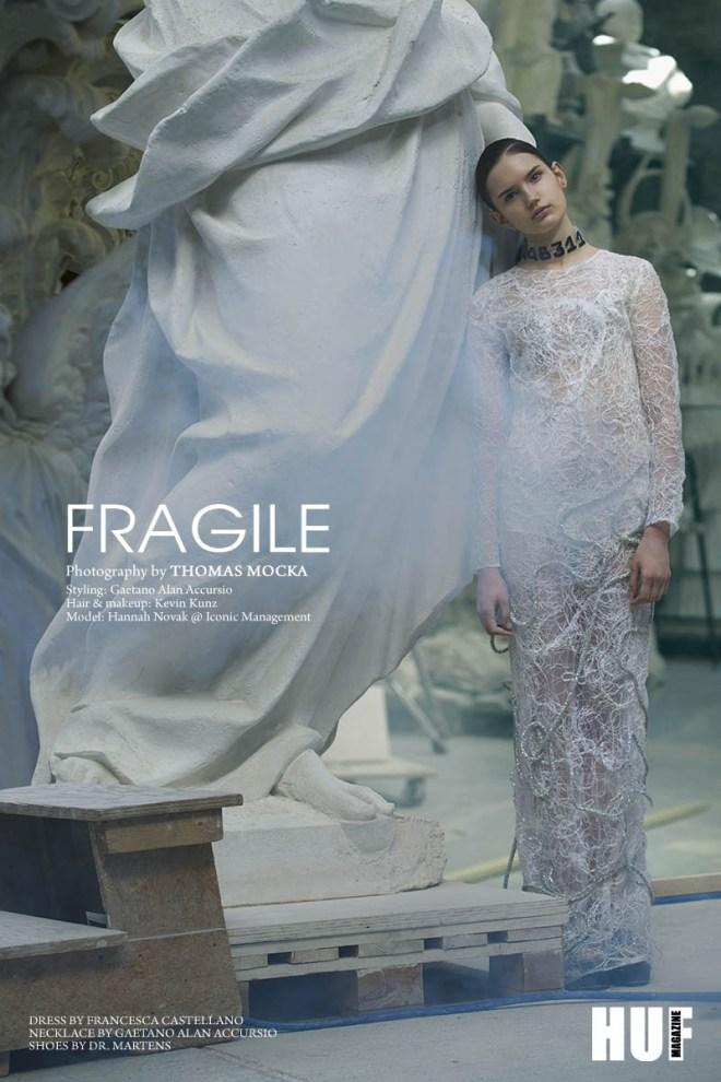 Fragile for HUF Magazine Francesca Castellano Fashion Designer