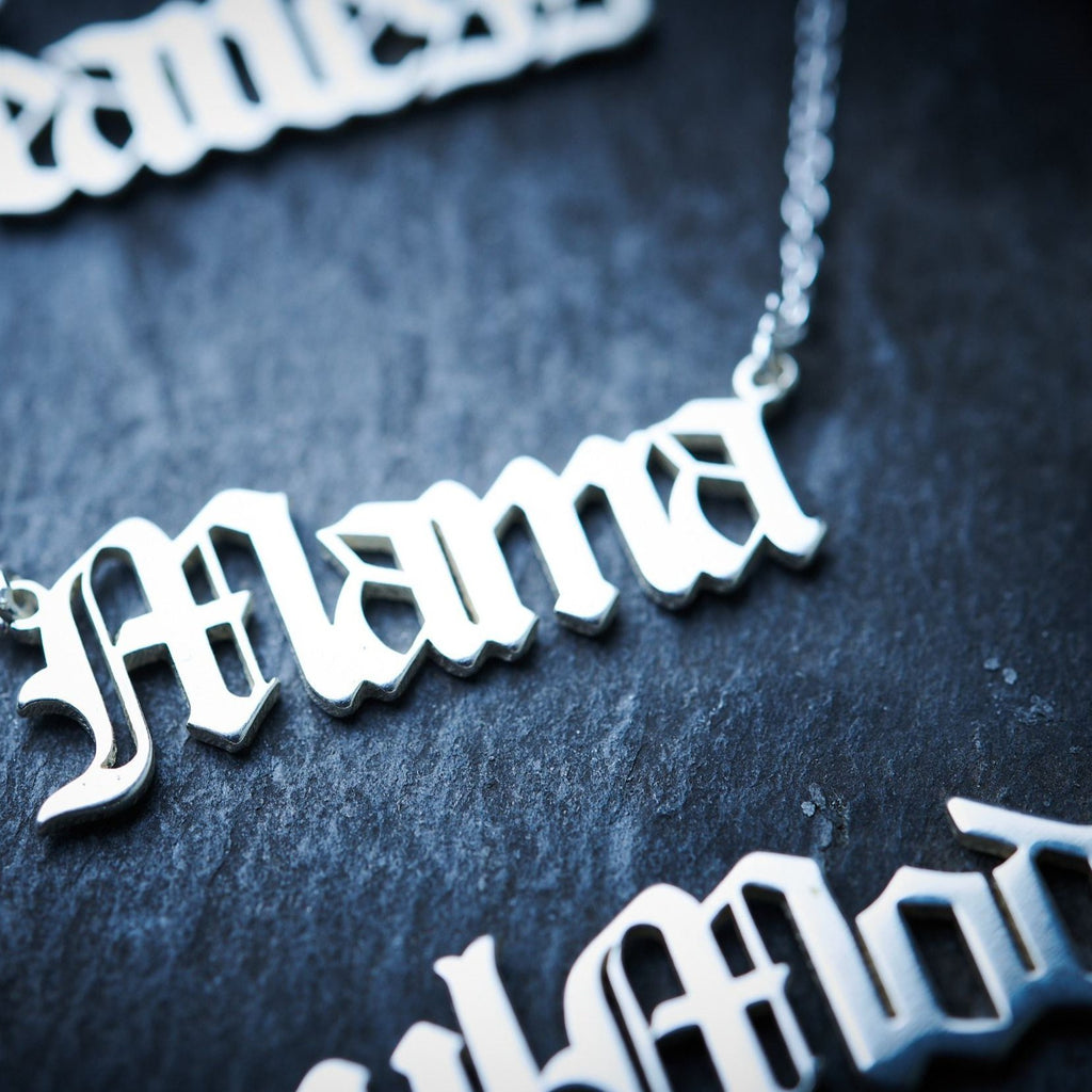 Sterling silver necklace with 'Mama' in a gothic font