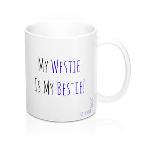 My Westie Is My Bestie