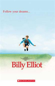 Scholastic ELT Readers Level 1: Billy Elliot