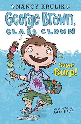 George Brown, Class Clown #01 - Super Burp!