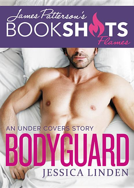 Bookshot Flames - Bodyguard: An Under Covers Story