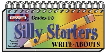 Silly Starters Grades 1-3 - WRITE ABOUTS