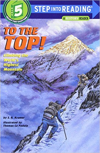 STEP 5 - To The Top!: Climbing the World's Highest Mountain