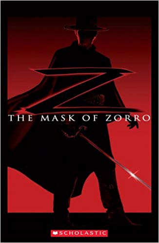 Scholastic ELT Readers Level 2: The Mask of Zorro