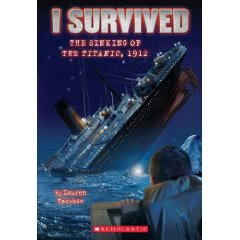 I Survived #01 - I Survived The Sinking Of The Titanic, 1912