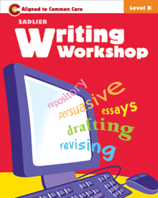 Sadlier Writing Workshop B