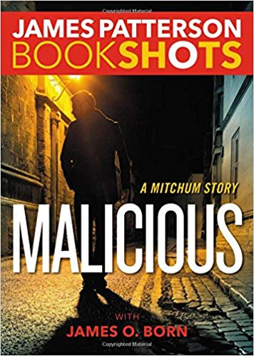 Bookshot Thrillers: Malicious: A Mitchum Story