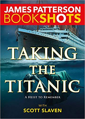 Bookshot Thrillers: Taking the Titanic