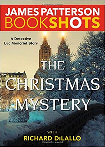 Bookshot Thrillers: The Christmas Mystery: A Detective Luc Moncrief Mystery