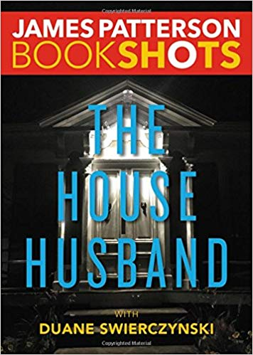 Bookshot Thrillers: The House Husband