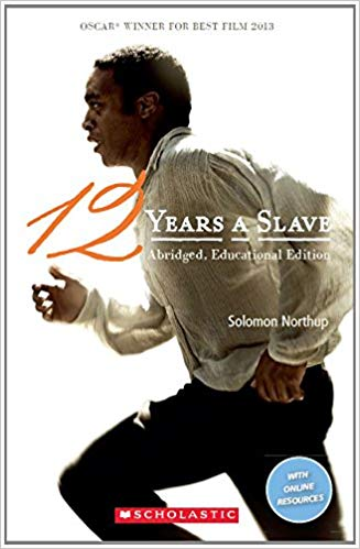 Scholastic ELT Readers Level 3: 12 Years A Slave