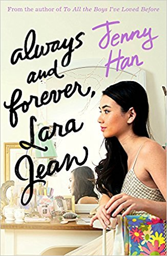To All the Boys #3-Always and Forever,Lara Jean