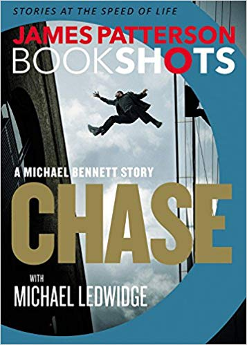 Bookshot Thrillers: Chase: A Michael Bennett Story