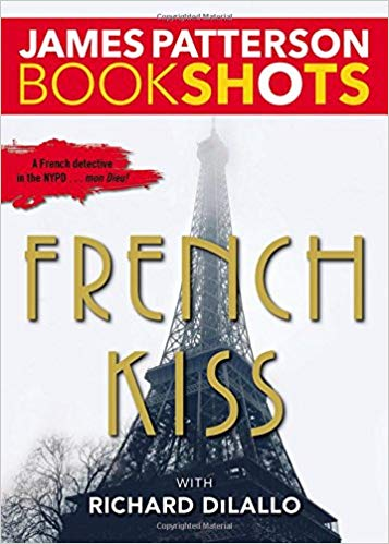Bookshot Thrillers: French Kiss: A Detective Luc Moncrief Mystery