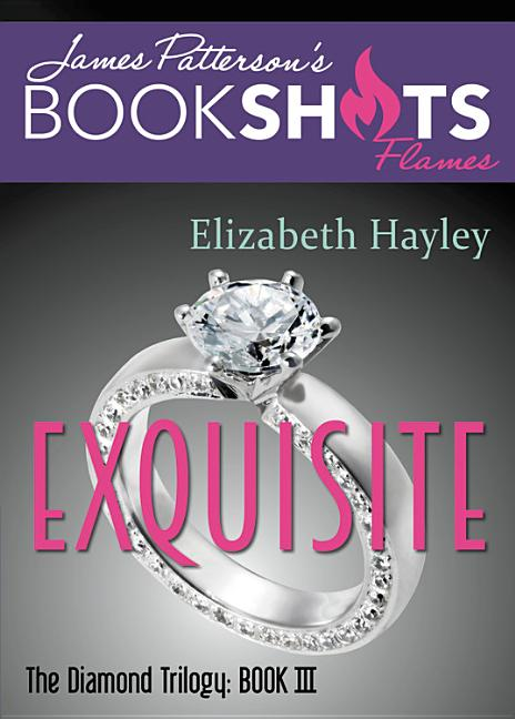 Bookshot Flames - Exquisite: The Diamond Trilogy, Book III