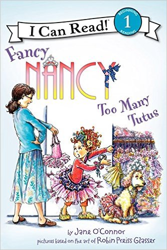 ICR 1-Fancy Nancy: Too Many Tutus