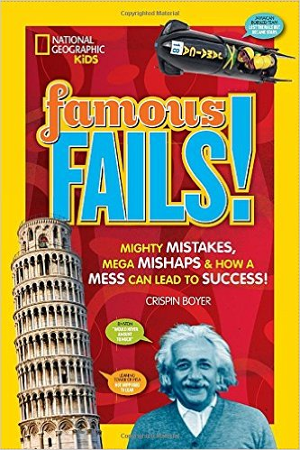 NGK Famous Fails!: Mighty Mistakes, Mega Mishaps, & How a Mess Can Lead to Success!