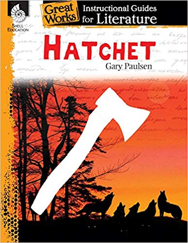 Literature Guide - Hatchet: An Instructional Guide for Literature (Great Works)