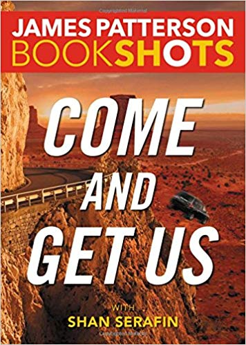 Bookshot Thrillers: Come and Get Us