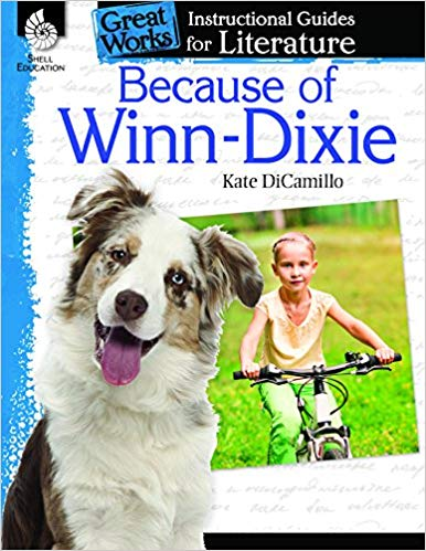 Literature Guide - Because of Winn-Dixie: An Instructional Guide for Literature (Great Works)