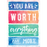Poster: You Are Worth Everything