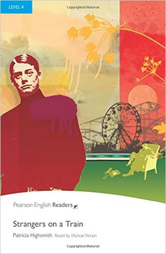 PER L4: Strangers on a Train     ( Pearson English Graded Readers )