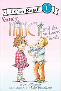 ICR 1-Fancy Nancy and the Too-Loose Tooth