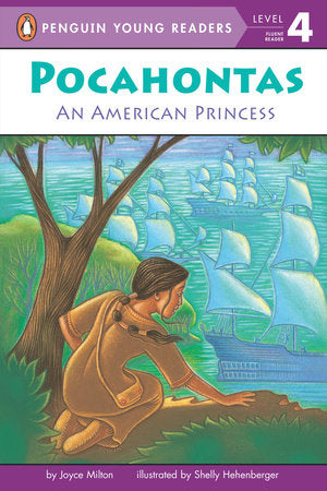 Penguin Young Readers 4 - Pocahontas: An American Princess