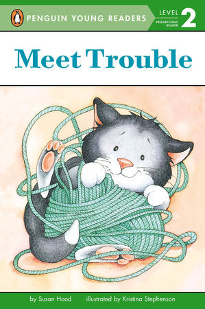 Penguin Young Readers 2 - Meet Trouble