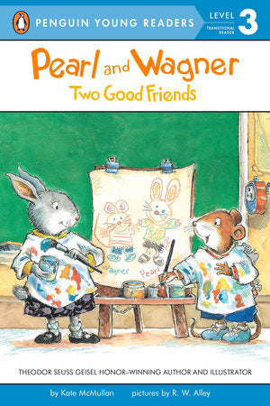 Penguin Young Readers 3 - Pearl and Wagner: Two Good Friends
