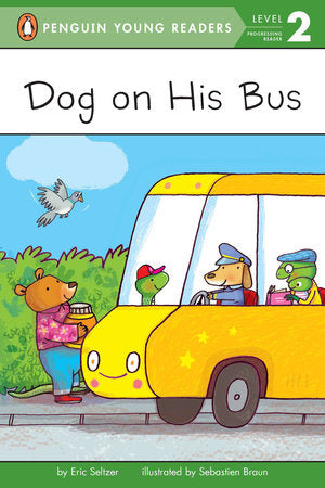 Penguin Young Readers 2 - Dog on His Bus