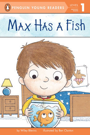 Penguin Young Readers 1 - Max Has a Fish