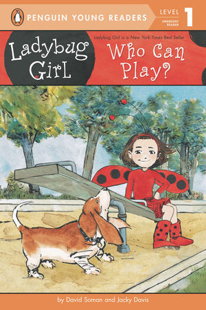 Penguin Young Readers 1 - Ladybug Girl: Who Can Play?