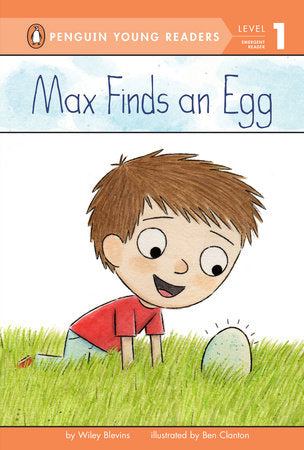 Penguin Young Readers 1 - Max Finds an Egg